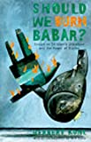 Should We Burn Babar?: Essays on Children's Literature and the Power of Stories (1565842596) by Kohl, Herbert R.