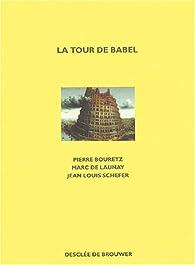 La Tour de Babel par Pierre Bouretz