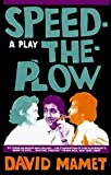Speed-the-plow: A play (0802110282) by Mamet, David