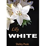 Lily Whiteby Shelley Poole