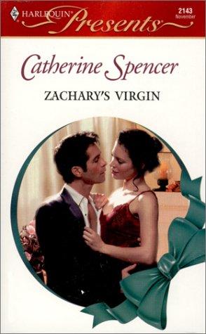 Zachary'S Virgin (Xmas) (Presents, 2143), CATHERINE SPENCER