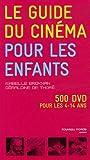 echange, troc Isabelle Brokman, Géraldine de Thoré - Le guide du cinéma pour les enfants