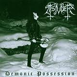 Demonic Possessions