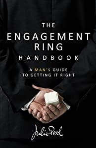 The Engagement Ring Handbook: a man's guide to getting it right by Rethink Press Limited