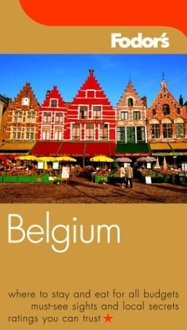 Fodor'S Belgium, 2Nd Edition (Fodor'S Gold Guides)