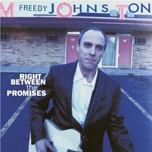 Freedy Johnston - Right Between the Promises - Zortam Music
