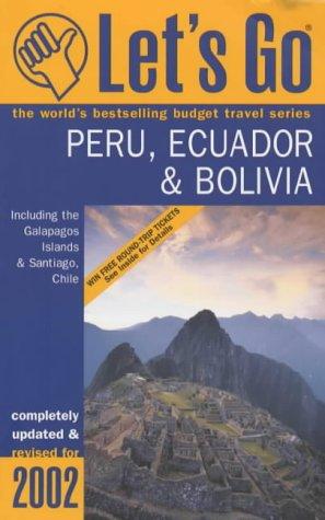 Let's Go 2002: Peru & Equador (Lets Go Country Guide)