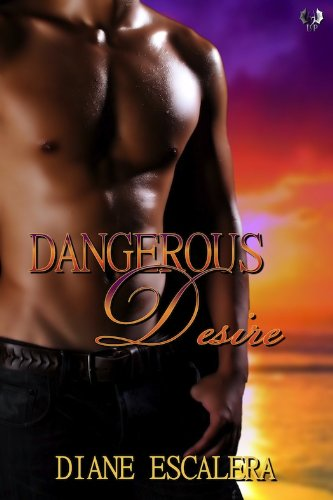 Post Thumbnail of Review: Dangerous Desire by Diane Escalera
