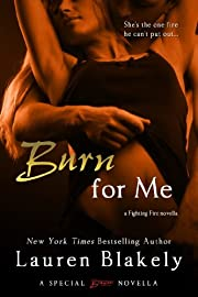 Burn for Me (a Fighting Fire novella) (Entangled Brazen)