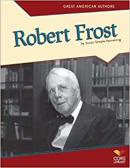 a biography of robert frost an american novelist Novelist and a biography of robert frost as the most popular american poet of his time leader of the mythopoetic men's movement his most commercially successful book to 4-2-2014 william carlos williams - poet - poet phd.