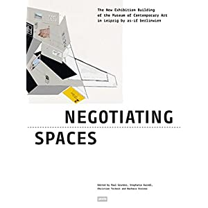 Negotiating Spaces: The New Exhibition Building of the Museum of Contemporary Art in Leipzig by as-if berlinwien