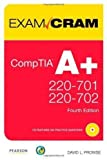 img - for CompTIA A+ 220-701 and 220-702 Exam Cram (Exam Cram (Pearson)) 1st (first) Edition by Prowse, David L. published by Pearson IT Certification (2009) book / textbook / text book