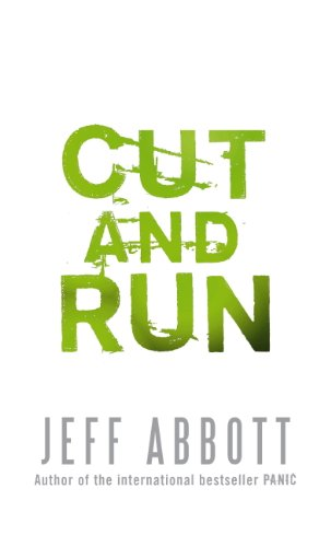 Jeff Abbott - Cut and Run (Whit Mosley Book 3) (English Edition)
