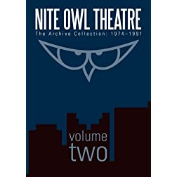 Nite Owl Theatre: The Archive Collection 1974-1991, Vol. 2