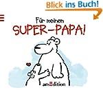 Für meinen Super-Papa!
