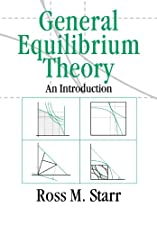 General Equilibrium Theory An Introduction by Ross M. Starr