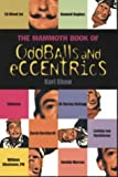 img - for Mammoth Book of Oddballs and Eccentrics (Mammoth Books) book / textbook / text book