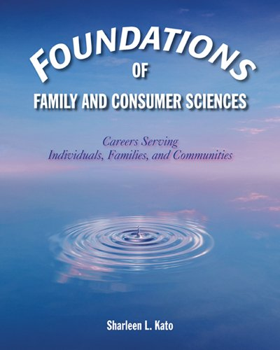 Foundations of Family and Consumer Sciences: Careers Serving...
