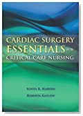 Cardiac Surgery Essentials for Critical Care Nursing (Hardin, Cardiac Surgery Essentials for Critical Care Nursing)