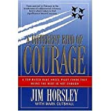 img - for A DIFFERENT KIND OF COURAGE a Top Rated Blue Angel Pilot Finds That Being the Best Is Not Enough book / textbook / text book