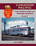 img - for Canadian Pacific Color Guide to Freight and Passenger Equipment Vol 2 book / textbook / text book