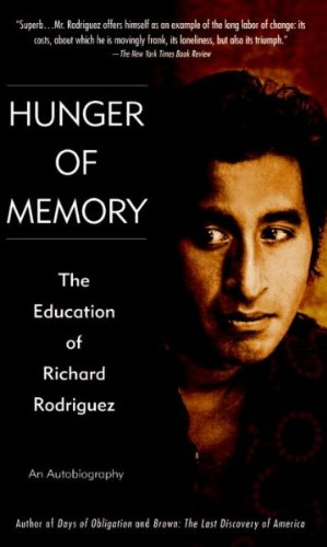Hunger Of Memory: The Education Of Richard Rodriguez: Signed