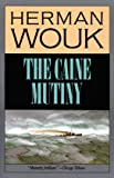 Image of The Caine Mutiny: A Novel of World War II (with New Preface By Author)