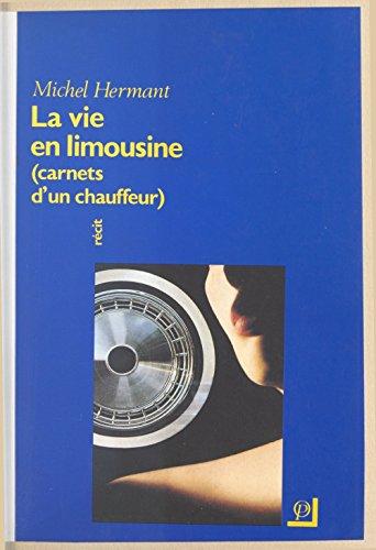 la-vie-en-limousine-carnets-dun-chauffeur