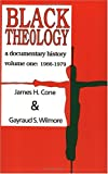 Black Theology: A Documentary History (088344853X) by Cone, James H.