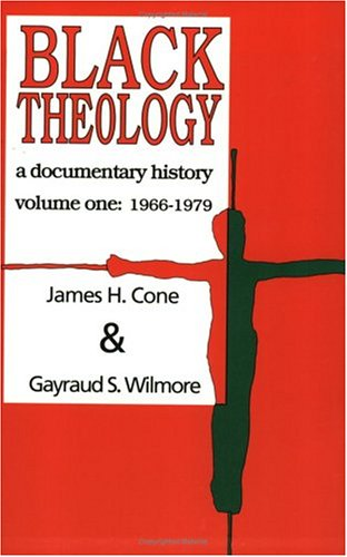 Buy Black Theology A Documentary History  1966-1979088359062X Filter