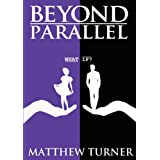 Beyond Parallel (NA Contemporary Romance)