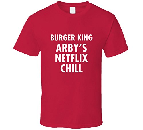 burger-king-arbys-netflix-and-chill-funny-fast-food-t-shirt-l-red