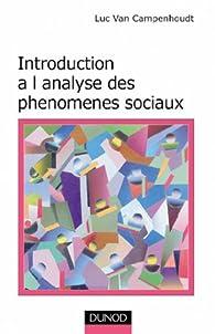 Introduction à l\'analyse des phénomènes sociaux par Luc Van Campenhoudt