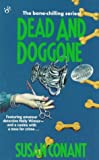 Dead and Doggone (0425144291) by Conant, Susan