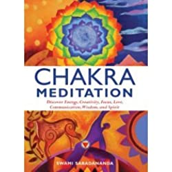 Chakra Meditation (Discover Energy, Creativity, Focus, Love, Communication, Wisdom, and Spirit)