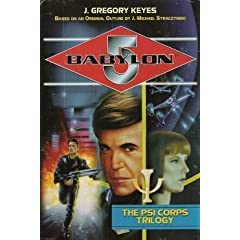 The Psi Corps Trilogy (Babylon 5) by J. Gregory Keyes