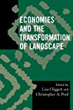 img - for Economies and the Transformation of Landscape (Society for Economic Anthropology Monograph Series) book / textbook / text book