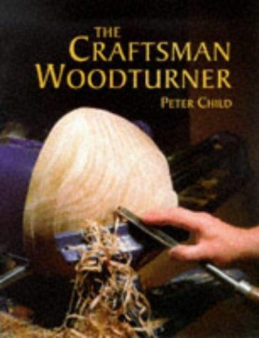 The Craftsman Woodturner