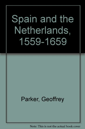 Spain and the Netherlands, 1559-1659