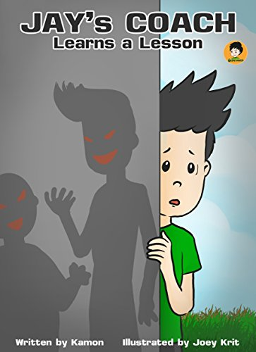 Kamon - Jay's Coach Learns a Lesson: What can a boy do to stop corruption? (Jay's World Book 3) (English Edition)