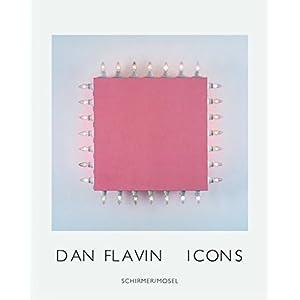 Dan Flavin: Icons