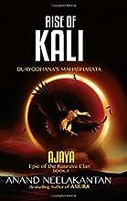 Rise of Kali - Duryodhana's Mahabharata (Ajaya-Book 2)