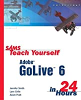Sams Teach Yourself Adobe GoLive 6 in 24 Hours ebook download