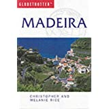 Madeira (Globetrotter Travel Guide)by Melanie Rice