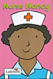 Nurse Nancy (Little Workmates) (0721421644) by Randall, Ronne