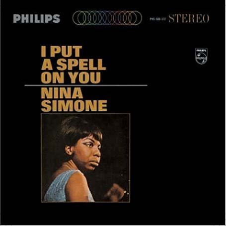 Nina Simone - I Put a Spell on You - Zortam Music