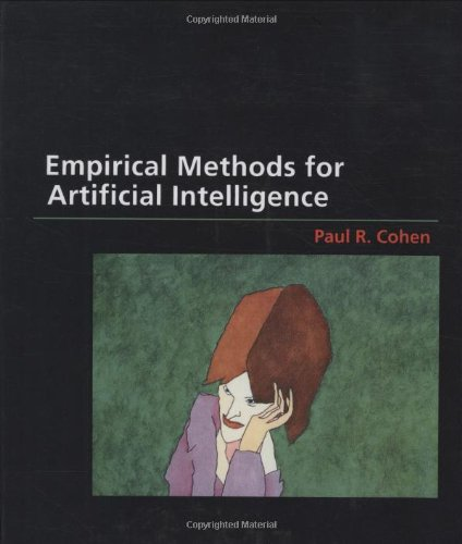 Empirical Methods for Artificial Intelligence (Bradford Books)