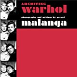 Archiving Warhol: Writings & Photographs