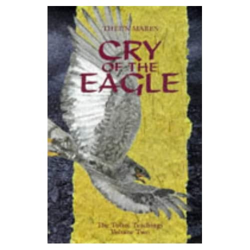 Cry of the Eagle (Toltec Teachings) Theun Mares