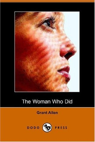 The Woman Who Did (Dodo Press)